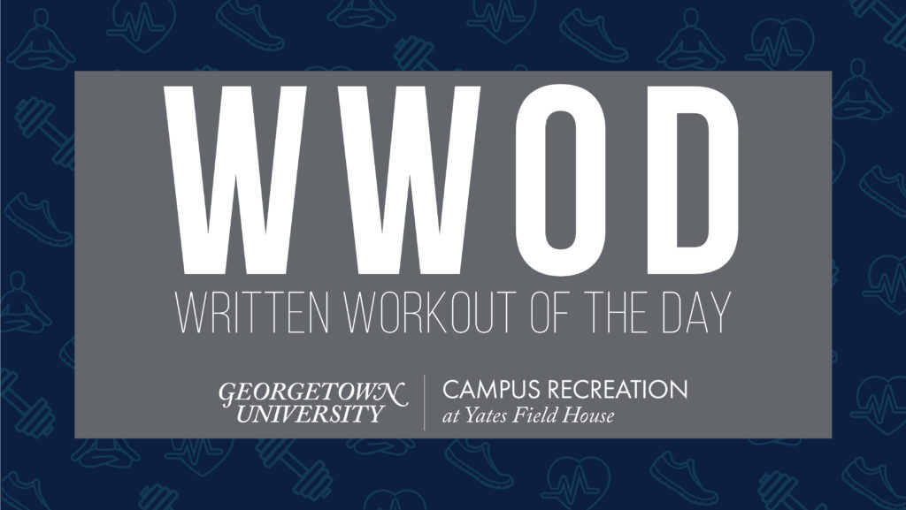 White text over a dark gray box with a dark blue background that contains faded fitness icons.  WWOD Written Workout of the Day  Yates Field House logo