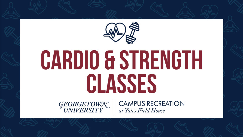 """Background of faded blue fitness icons. Red text on white box over part of background reads """"Cardio & Strength Classes"""" Above the wording are a cardio icon and hand weight icon in dark blue. The Yates logo is below."""